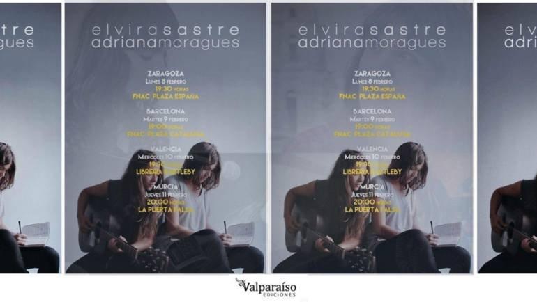 Elvira Sastre y Adriana Moragues: Gira en España