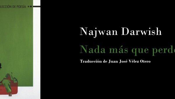 Darwish_Nada_más_que_perder