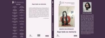 Mario Bojórquez, primeros 25 años de poesía: Aquí todo es memoria: